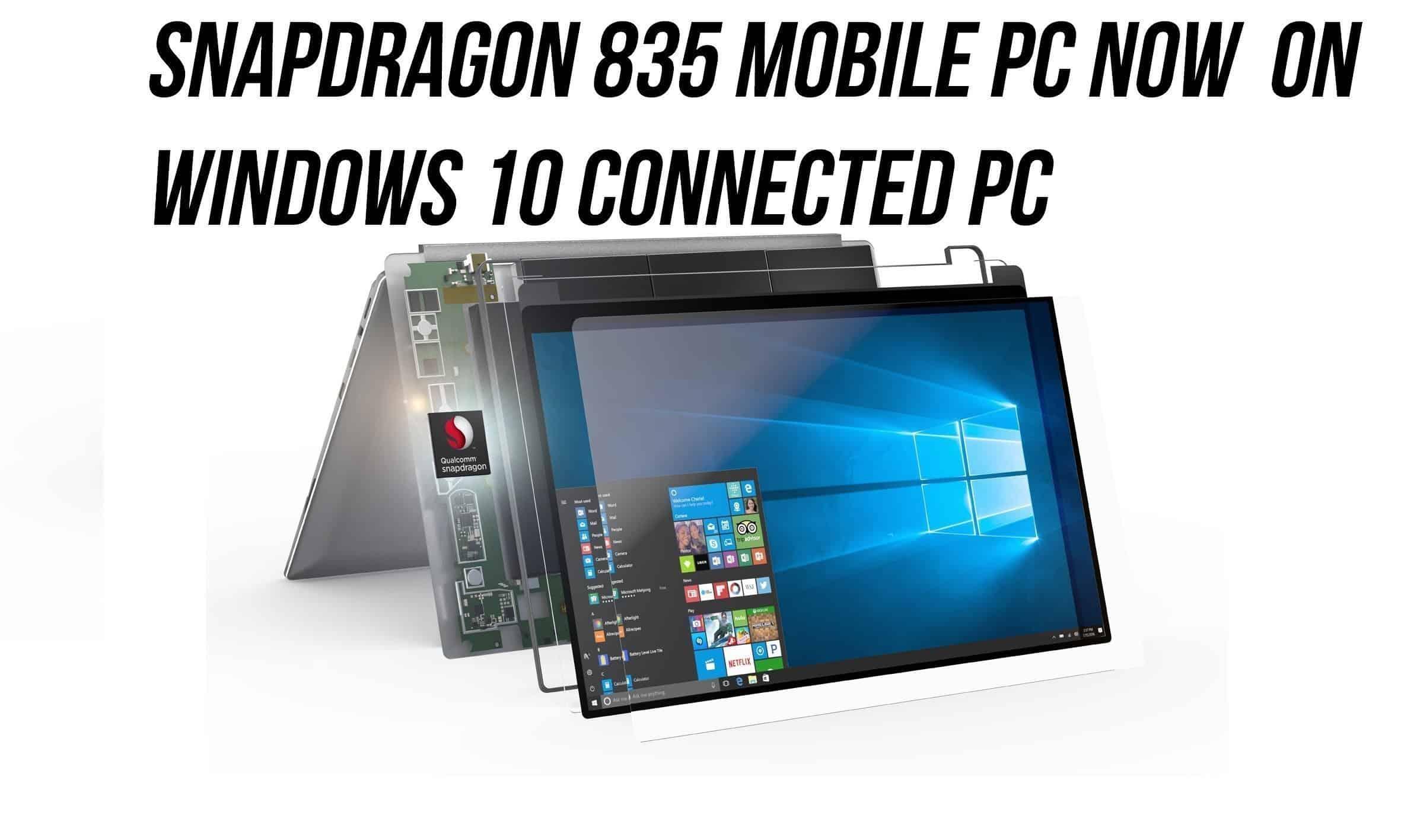 8xx windows - Qualcomm Launches Snapdragon 835 Mobile PC Powered  Always Connected PC